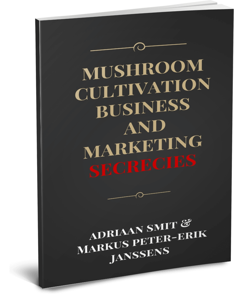 Mushroom Cultivation Business and Marketing Secrecies